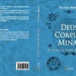 Livre : Deus Corpum Minae, je creuse le corps de l'univers