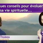 Emission 12  – Quelques conseils pour évoluer dans sa vie spirituelle