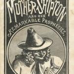 Mother Shipton, la prophétesse anglaise du XVIème siècle