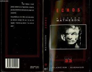 """""""Echos"""", édition française  du livre """"Stir of Echoes"""" écrit par Richard Matheson"""