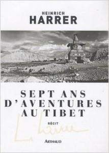 """Récit autobiographique de H. Harrer """"Sept ans d'aventures au Tibet"""""""