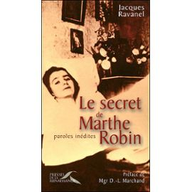 Ravanel-Jacques-Le-Secret-De-Marthe-Robin---Paroles-Inedites-Livre-847546454_ML