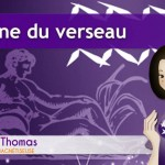 Emission 13 – Le signe du Verseau