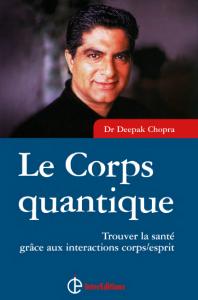 chopra corps quantique