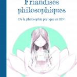 « Les Friandises philosophiques » d'Armella Leung