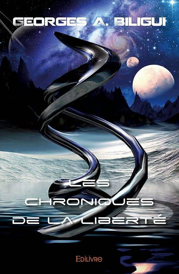 """Interview : Georges A. Biligui pour son livre """"Les chroniques de la liberté"""""""