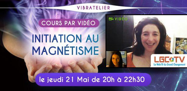 Vibratelier : initiation magnétisme 22 juin