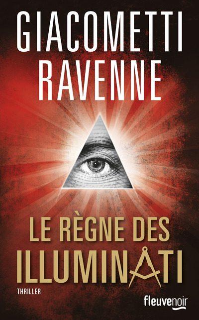 Le règne des Illuminati : roman ou témoignage ?