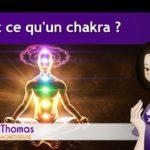 Qu'est-ce qu'un chakra ?