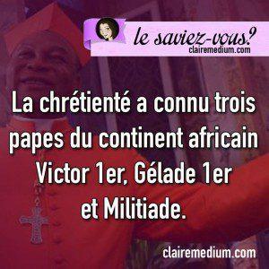 Le saviez-vous ? Pape africain
