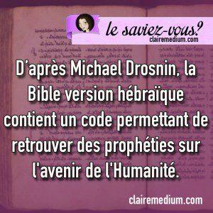 Le saviez-vous ? les codes de la Bible pour déchiffrer l'avenir