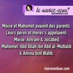 Le saviez-vous ? Moïse-Mahomet et leurs parents