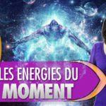 Les énergies du moment : 18/09/2017