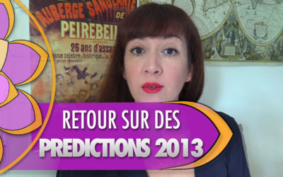 Retour sur mes prédictions de voyance de 2013 !