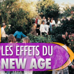 Le NEW AGE & ses effets