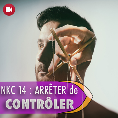 "<span itemprop=""name"">NKC 14 : Arrêter de contrôler</span>"