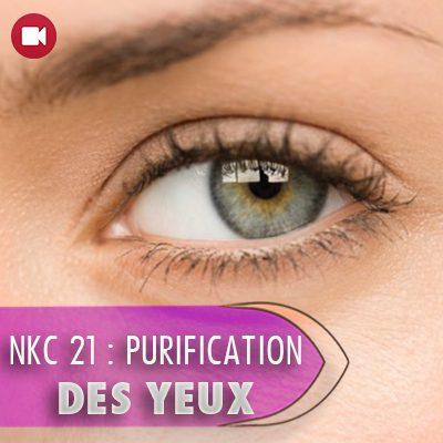 "<span itemprop=""name"">NKC 21 : PURIFICATION DES YEUX – partie 2</span>"