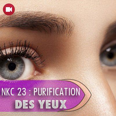 "<span itemprop=""name"">NKC 23 : PURIFICATION DES YEUX – partie 3</span>"