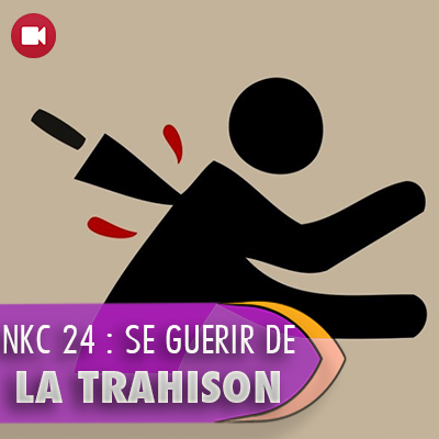 "<span itemprop=""name"">NKC 24 : Guérir de la trahison</span>"