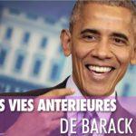 Les vies antérieures de Barack Obama