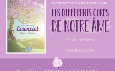 Essenciel 1 : Goodiemood.com explique les différents corps de notre âme