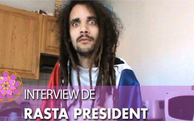 Interview DE RASTA PRÉSIDENT