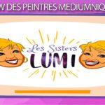 Les peintures médiumniques des sisters lumi