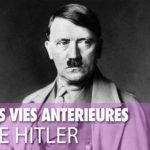 Les vies antérieures de Hitler
