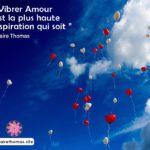 Mon message : vibrer Amour