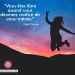 Mon message : vous êtes libre