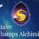 A LA DECOUVERTE DES CHAMPS ALCHIMIQUES